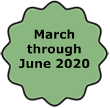March through June 2020