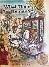 What Then Raman?